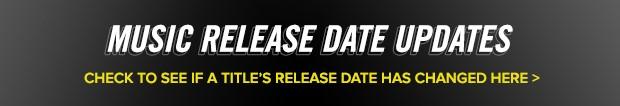 Music Release Updates